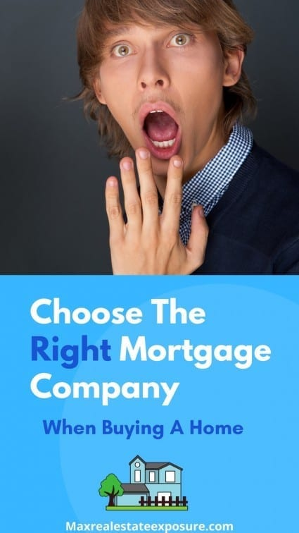 Choose The Right Mortgage Company