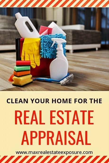 Clean Your Home For The Real Estate Appraisal