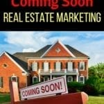 Coming Soon Real Estate Marketing
