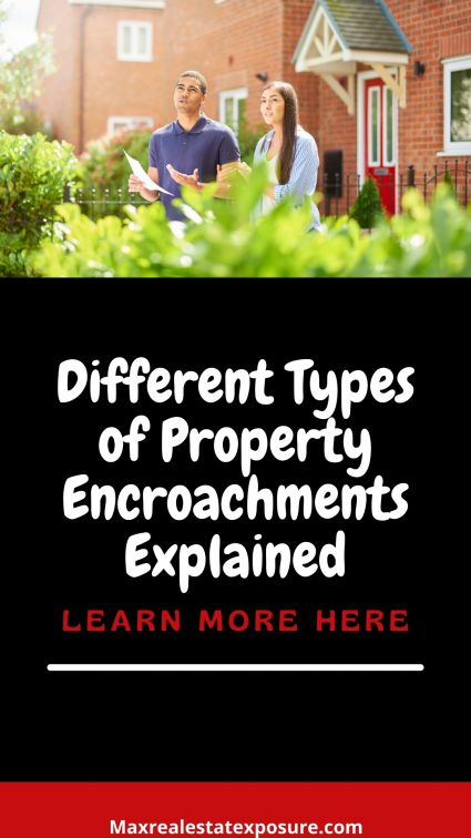 Different Types of Property Encroachments