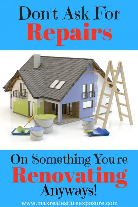 Don't Ask For Home Renovations