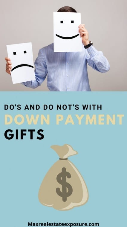 Do's and Do Not's With Down Payment Gifts