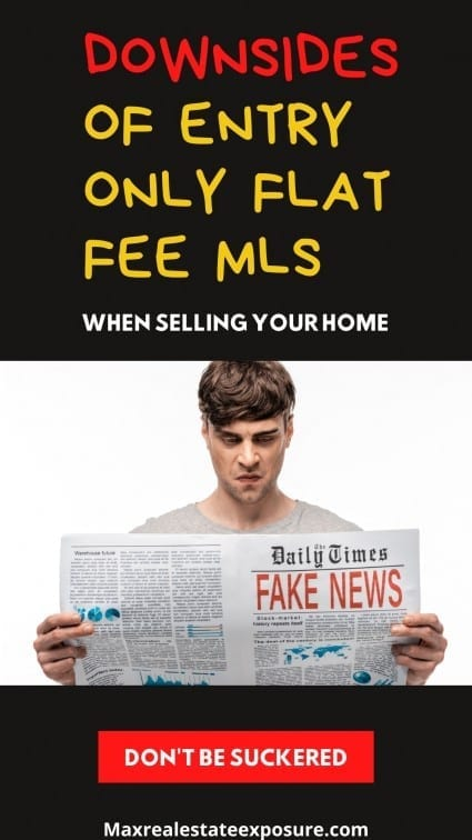 Downsides of Entry Only Flat Fee MLS