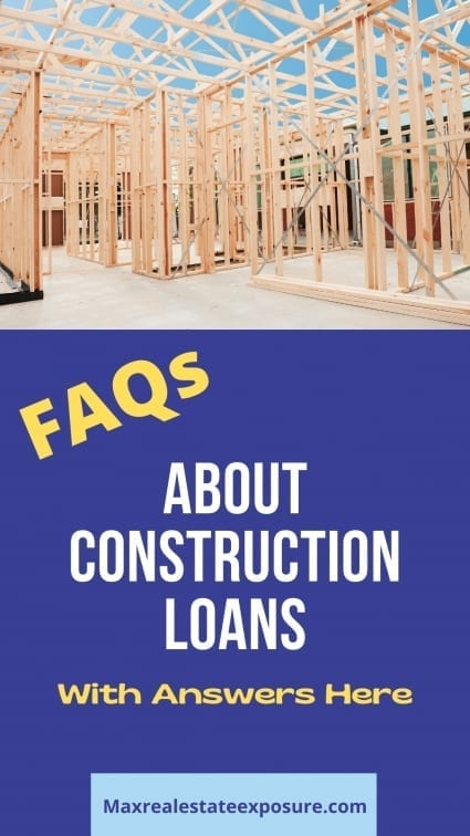 Frequently Asked Questions About Construction Loans