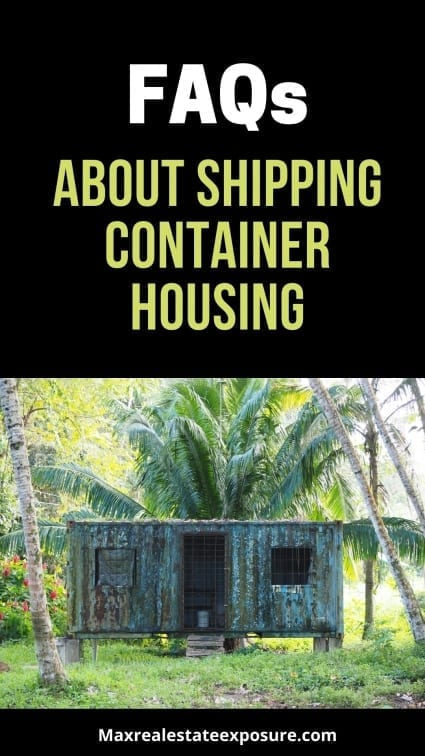 FAQs About Shipping Container Houses