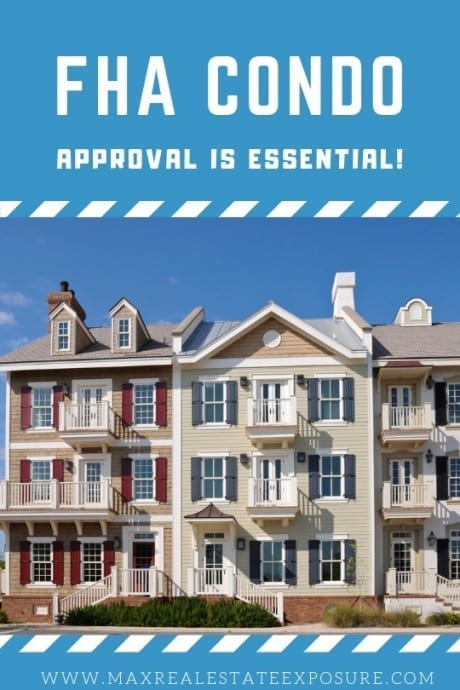 FHA Condo Approval is Essential
