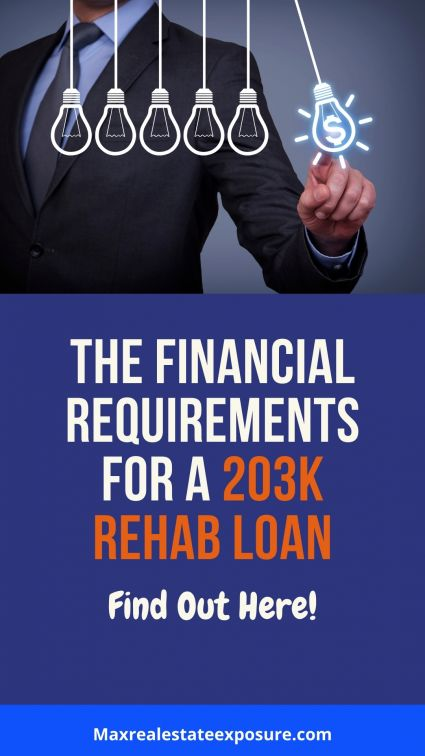 Financial Requirements For a Rehab Loan