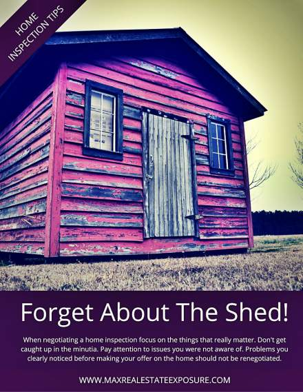 Forget About The Shed at a Home Inspection