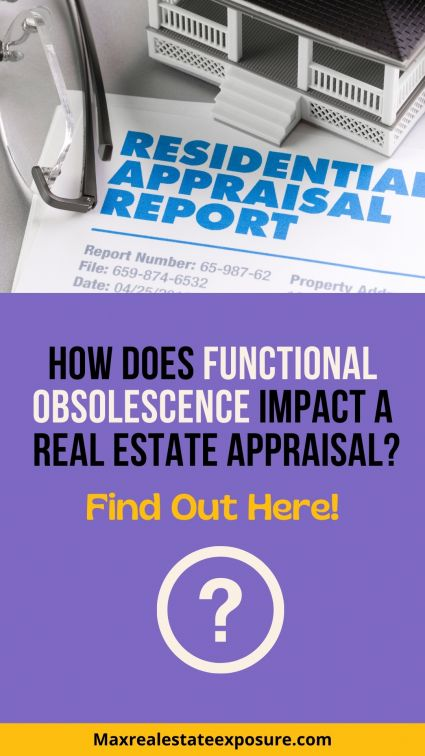How Does Functional Obsolescence Affect a Real Estate Appraisal