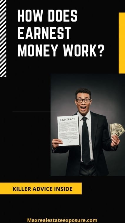 How Does Earnest Money Work