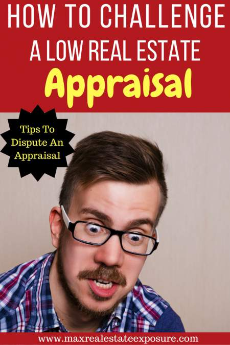 How to Challenge a Low Real Estate Appraisal