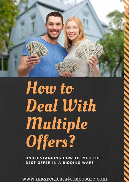 How to Deal With Multiple Offers and a Bidding War