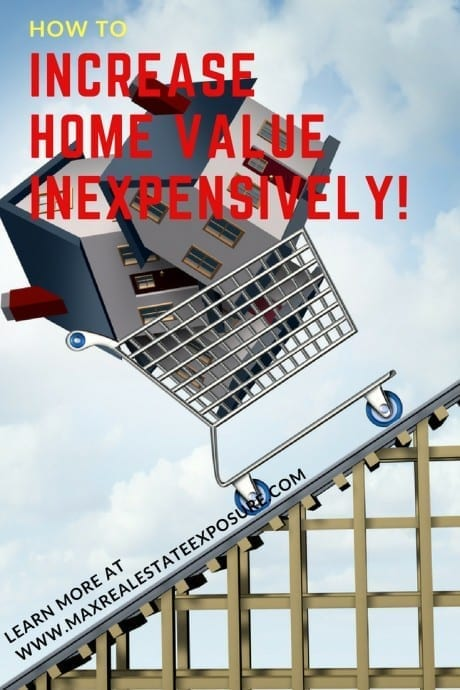 How to Increase Home Value Inexpensively