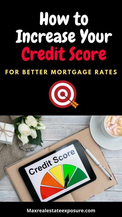 Increase Credit Scores For Better Mortgage Rates