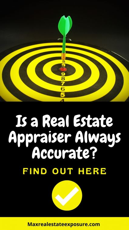 Is a Real Estate Appraiser Always Accurate
