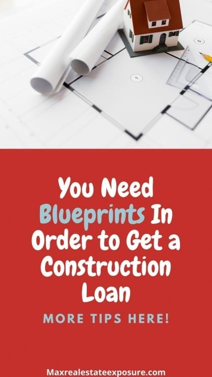 Need Blueprints to Get a Construction Loan