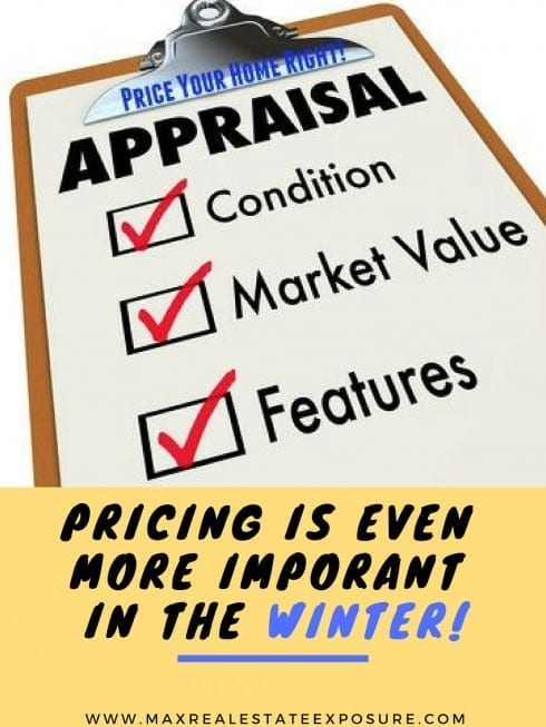 Pricing a Home Correctly is Even More Important in The Winter