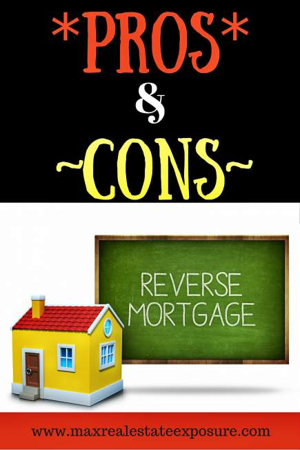 Pros and Cons Reverse Mortgage
