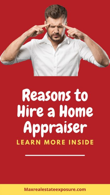 Reasons to Hire a Real Estate Appraiser
