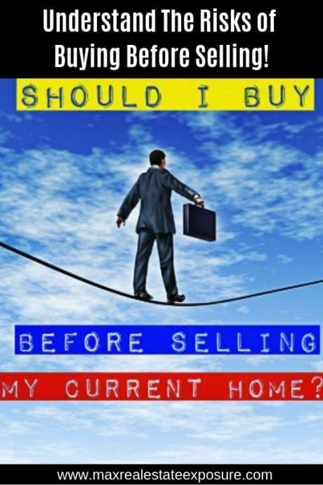 Risks of Buying a Home Before Selling Current House