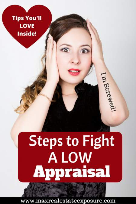 Steps to Fight a Low Real Estate Appraisal