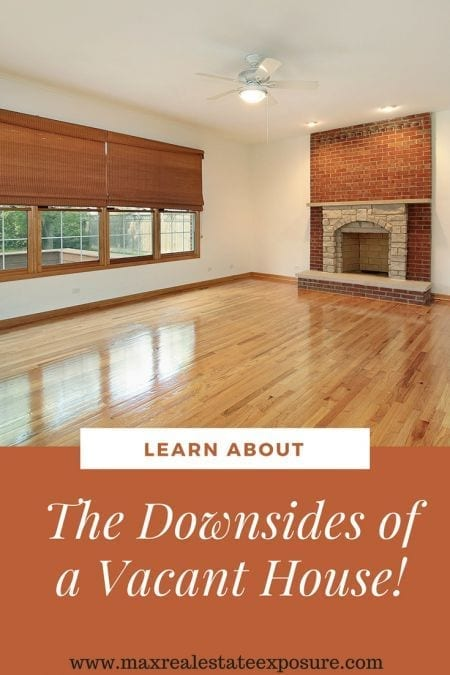 The Downsides of Selling a Home Vacant