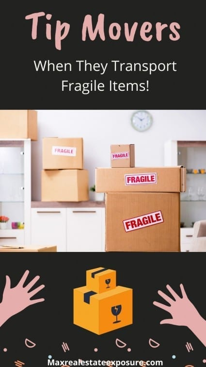 Tip Movers When They Transport Fragile Items