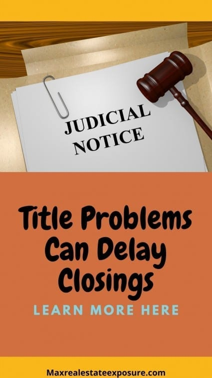 Title Problems Can Delay Closings