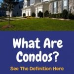 What Are Condos