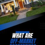 What Are Off Market Properties
