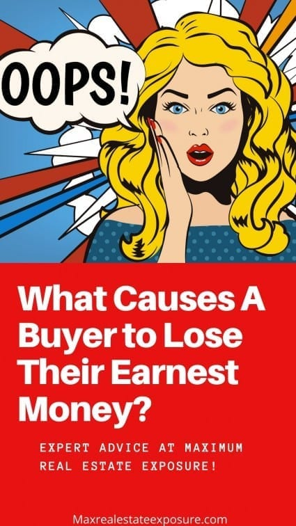 What Causes A Buyer to Lose Their Earnest Money