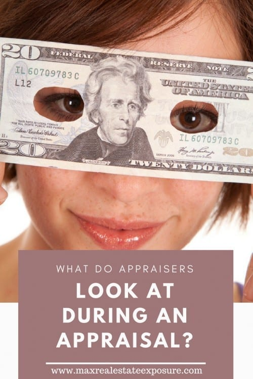 What Do Appraisers Look at During an Appraisal