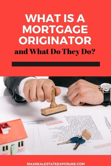 What is A Mortgage Originator?