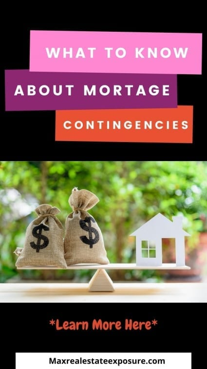 What to Know About Mortgage Contingencies