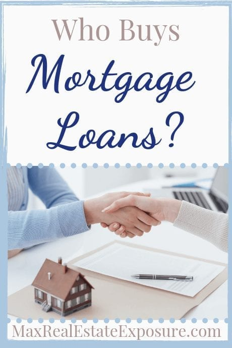 Who buys mortgage loans