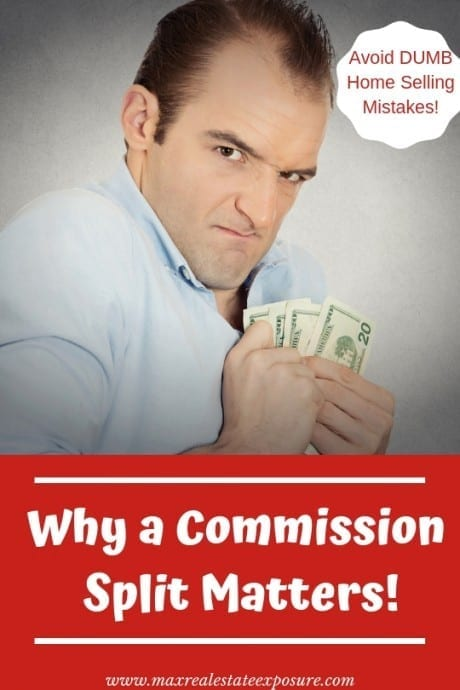 Why a Commission Split Matters