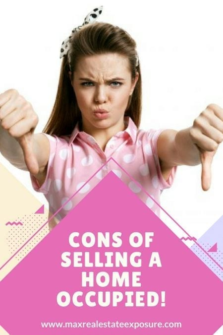 Cons of Selling a Home Occupied